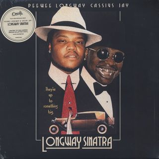 Peewee Longway, Cassius Jay / Longway Sinatra front