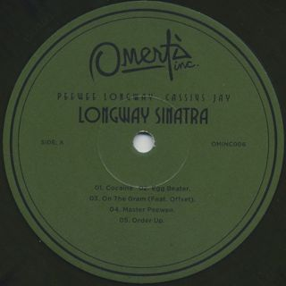 Peewee Longway, Cassius Jay / Longway Sinatra label