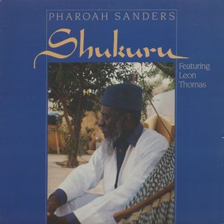 Pharoah Sanders / Shukuru