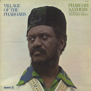 Pharoah Sanders / Village Of The Pharoahs