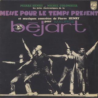 Pierre Henry / Michel Colombier / Messe Pour Le Temps Present