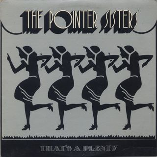 Pointer Sisters / That's A Plenty
