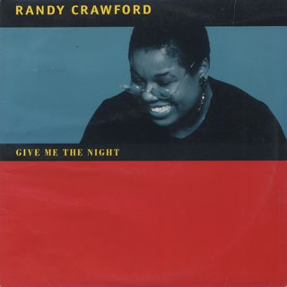 Randy Crawford / Give Me The Night