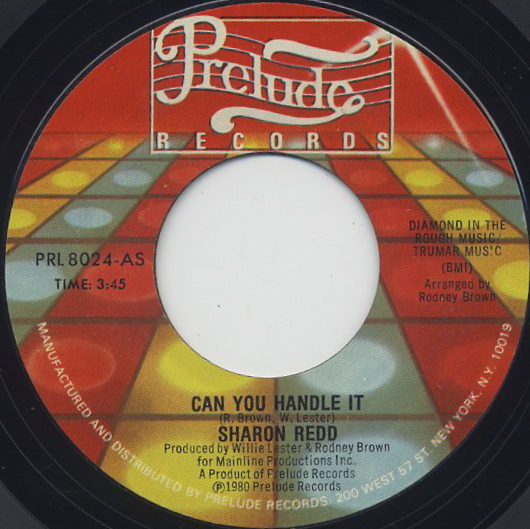 Sharon Redd / Can You Handle It c/w You Stayed On My Mind