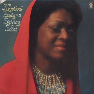 Shirley Scott / Mystical Lady