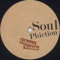 Soul Phiction / Ghana Wadada