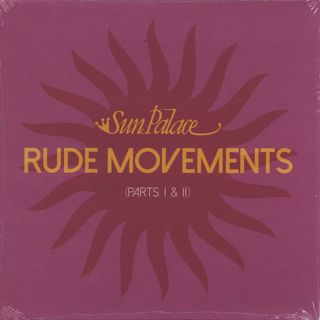 Sun Palace / Rude Movements (Parts I & II) front