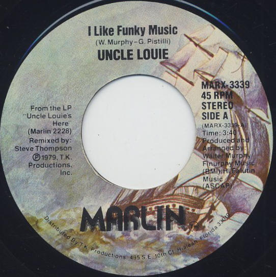 Uncle Louie / I Like Funky Music
