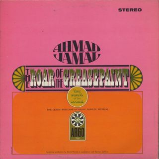Ahmad Jamal / The Roar Of The Greasepaint - The Smell Of The Crowd