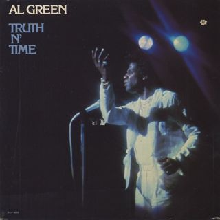 Al Green / Truth N' Time