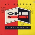 Al Hudson and One Way / A New Beginning-1