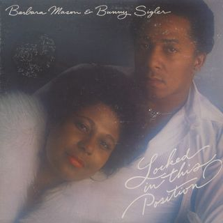 Barbara Mason & Bunny Sigler / Locked In This Position