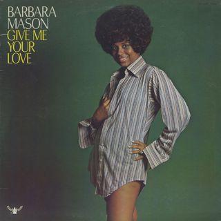 Barbara Mason / Give Me Your Love