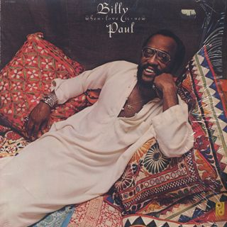 Billy Paul / When Love Is New front