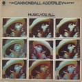 Cannonball Adderley Quintet / Music, You All