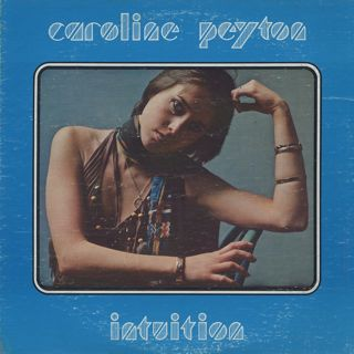 Caroline Peyton / Intuition