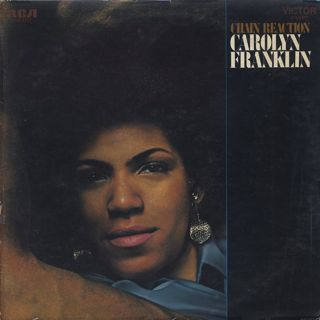 Carolyn Franklin / Chain Reaction