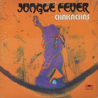 Chakachas / Jungle Fever front