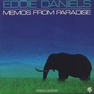 Eddie Daniels / Memos From Paradise