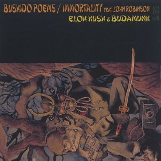 Eloh Kush & Budamunk / Bushido Poems c/w Immortality