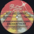 Enchantment / Feel Like Dancin'