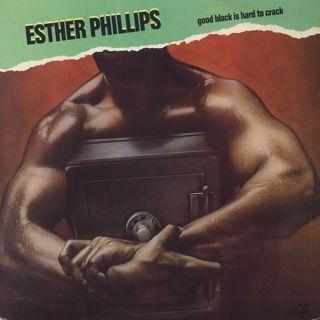 Esther Phillips / Good Black Is Hard To Crack