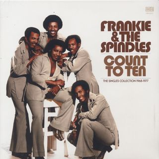Frankie & The Spindles / Count To Ten -The Complete Singles Collection 1968-1977-
