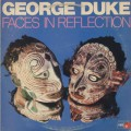 George Duke / Faces In Reflection