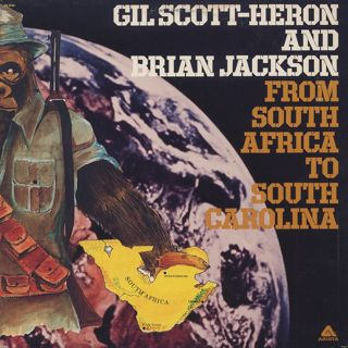 Gil Scott-Heron and Brian Jackson / From South Africa To South Carolina