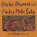 Herbie Hancock & Foday Musa Suso / Village Life-1