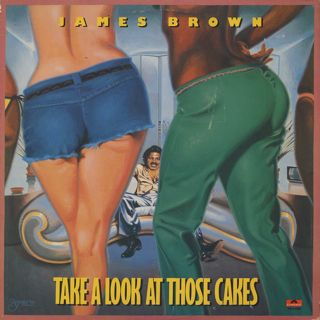 James Brown / Take A Look At Those Cakes front