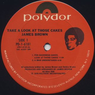 James Brown / Take A Look At Those Cakes label