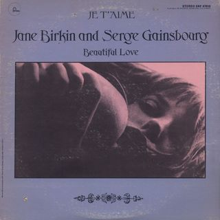 Jane Birkin And Serge Gainsbourg / Je T'Aime - Beautiful Love front