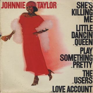 Johnnie Taylor / She's Killing Me