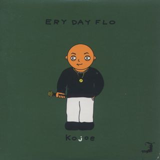 Kojoe & Aaron Choulai / Ery Day Flo front