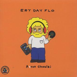 Kojoe & Aaron Choulai / Ery Day Flo back