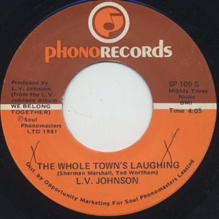 L.V. Johnson / The Whole Town's Laughing c/w Dancing Girl