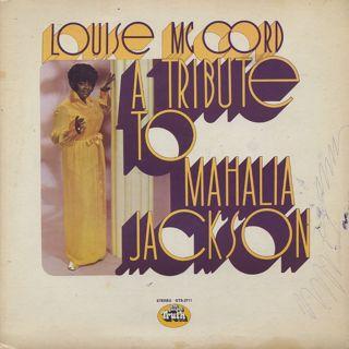 Louise Mccord / A Tribute To Mahalia Jackson