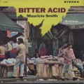 Mauricio Smith / Bitter Acid