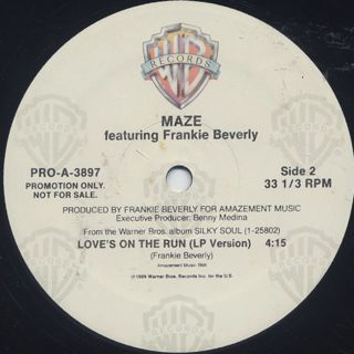 Maze Featuring Frankie Beverly / Love's On The Run back