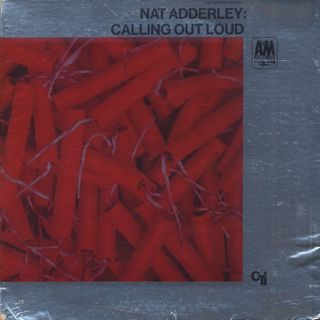 Nat Adderley / Calling Out Loud