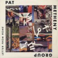 Pat Metheny Group / Letter From Home