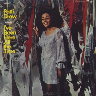 Patti Drew / I've Been Here All The Time