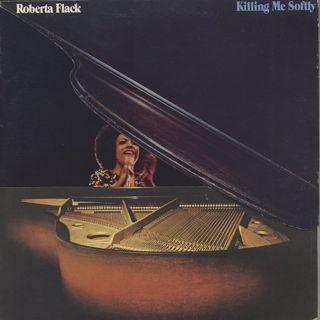 Roberta Flack / Killing Me Softly
