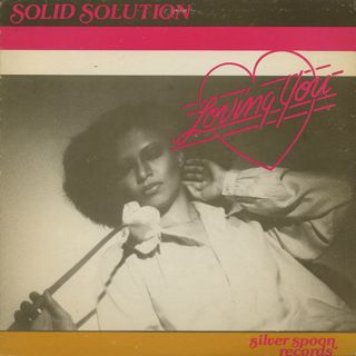 Solid Solution / Loving You