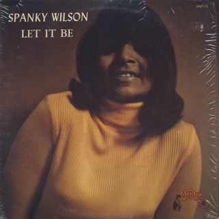 Spanky Wilson / Let It Be