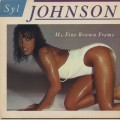 Syl Johnson / Ms. Fine Brown Frame