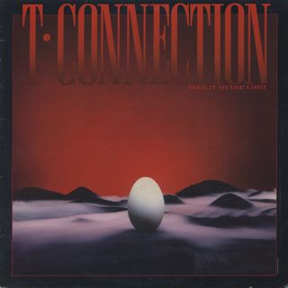 T-Connection / Take It To The Limit