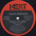 Taana Gardner / You Can't Keep Coming In And Out Of My Life