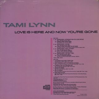 Tami Lynn / Love Is Here And Now You're Gone back